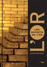 Les Secrets de l'Or par Didier Bruneel